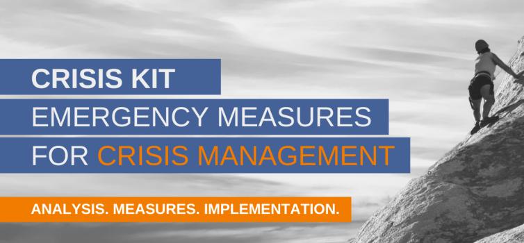 Crisis kit: Immediate measures for crisis management