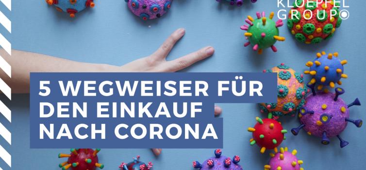 Wie der Einkauf Corona krisenfest hinter sich lässt