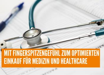Mit Fingerspitzengefühl zum optimierten Einkauf für Medizin und Healthcare