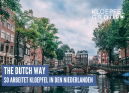 The Dutch Way – So arbeitet Kloepfel in den Niederlanden