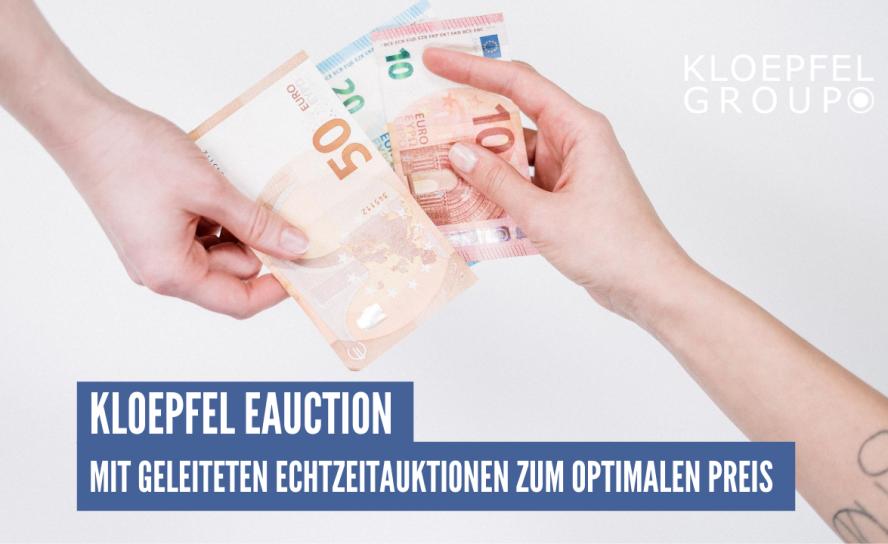 Kloepfel eAuction - Mit geleiteten Echtzeitauktionen zum optimalen Preis