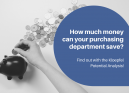 How much money can your purchasing department save?