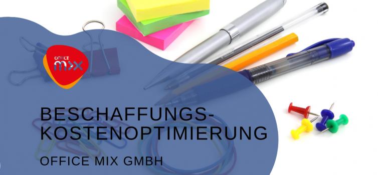 Beschaffungskostenoptimierung bei der Office Mix GmbH