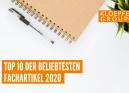 Top 10 der beliebtesten Fachartikel 2020