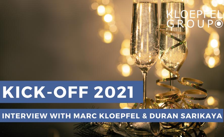 Annual kick-off interview 2021 with Marc Kloepfel and Duran Sarikaya