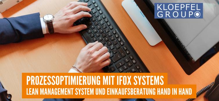 Prozessoptimierung mit IFOX Systems